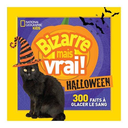 Bizarre mais vrai! Halloween 300 faits à glacer le sang