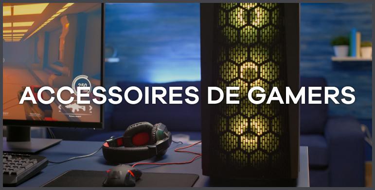 Accessoires de gamers
