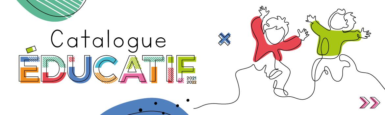 Catalogue éducatif 2021-2022